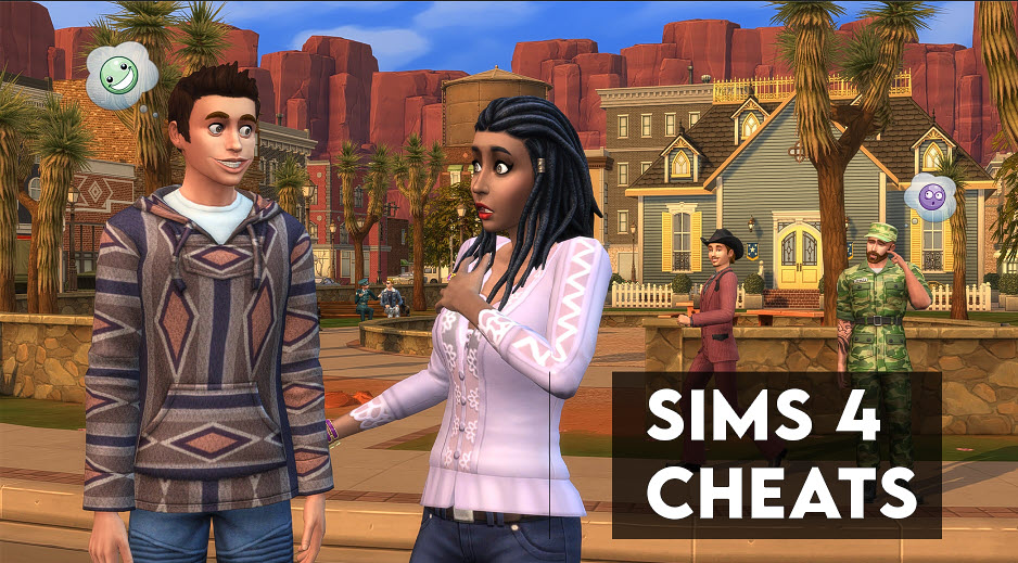 Sims 4 Cheats - Complete List for PC, Xbox & PS4