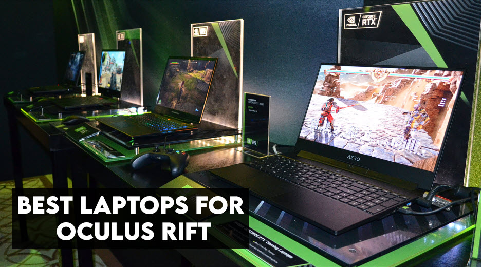 8 Best Laptops for Oculus Rift - In-depth Guide 2021