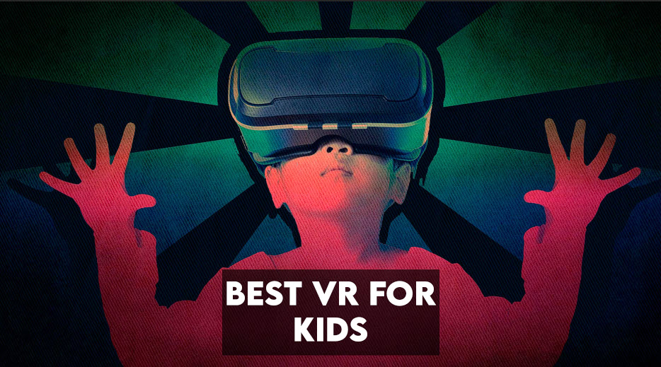 8 Best VR for kids to Buy in 2021