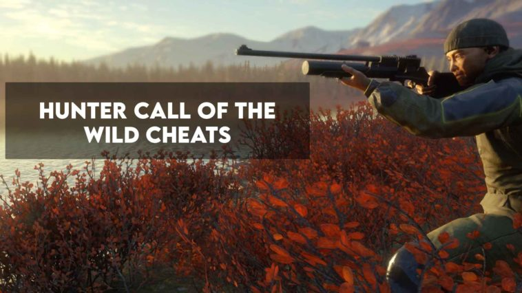 Hunter Call Of The Wild Cheats