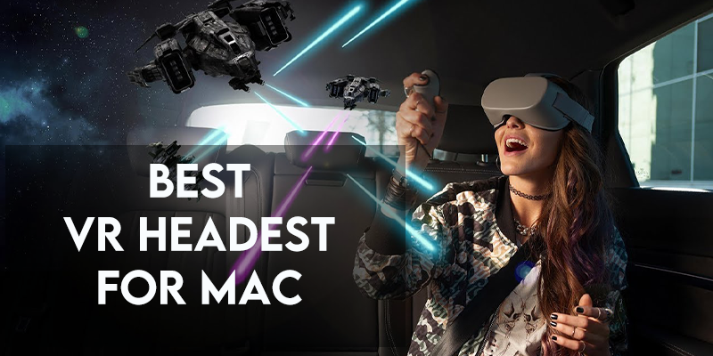 Best VR Headset for Mac in 2021 - 100% Compatible