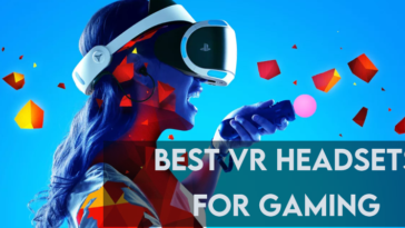 best vr headsets for gaming