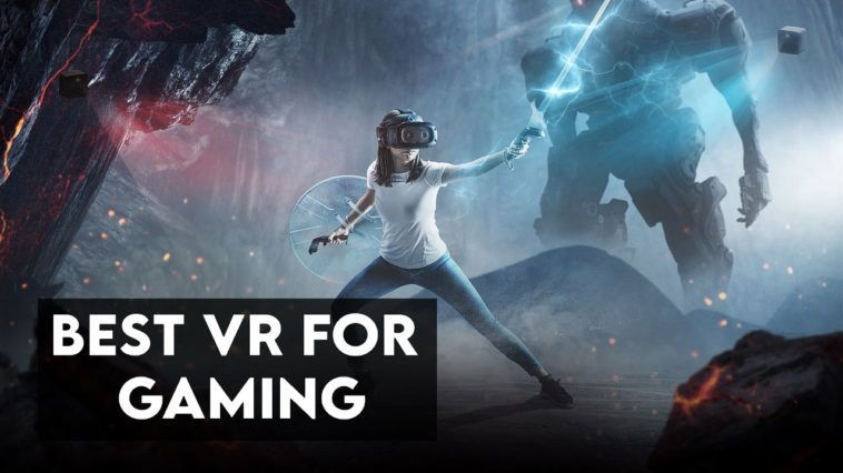 best vr for gaming