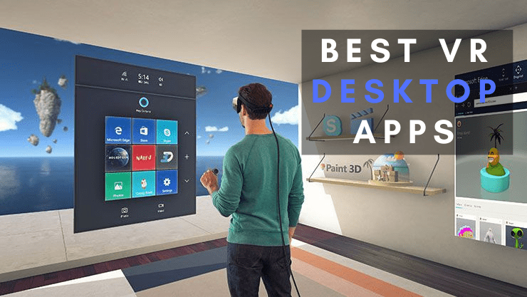 best vr desktop apps