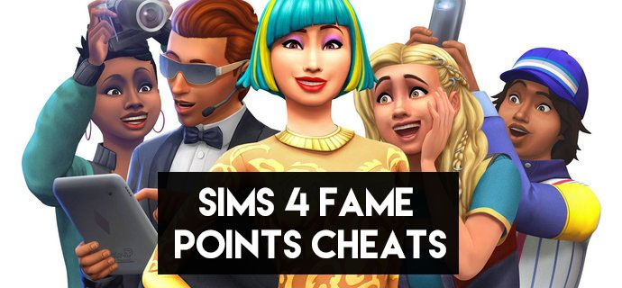 Sims 4 Fame Points Cheats of 2021